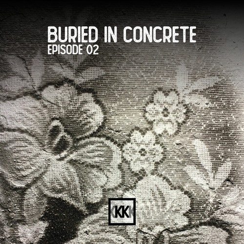 Buried In Concrete #2 (Post-Punk - Synth - Wave - EBM mixtape)