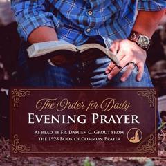 The Order for Evening Prayer, Sunday, October 17, 2021, The Eve of St. Luke