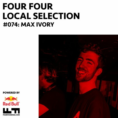 Local Selection 074 - Max Ivory