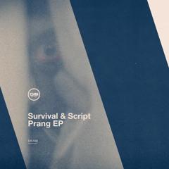 Survival & Script - Prang EP - Dispatch Recordings 168 - OUT NOW