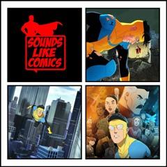 Sounds Like Comics Ep 106 - Invincible (Season 1)