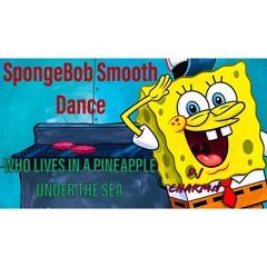 Spongebob smooth dance