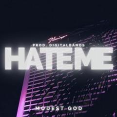 Hate Me - Modest God [prod. digitalbands x sam thraxx]