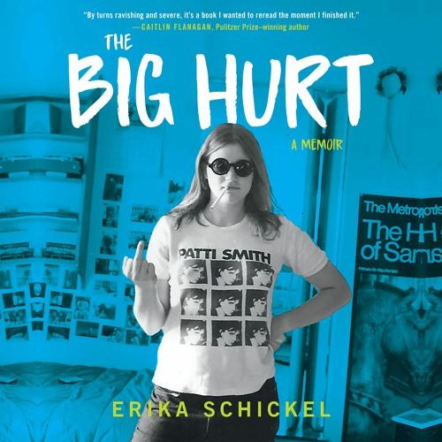 The Big Hurt by Erika Schickel Read by Author - Audiobook Excerpt