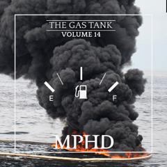 MPHD - The Gas Tank Vol. 14