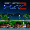 Fly 2 (feat. NILETTO)