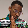 So Into You (Dollar Cub Remix) - Fabolous Ft. Tamia [FREE DOWNLOAD]