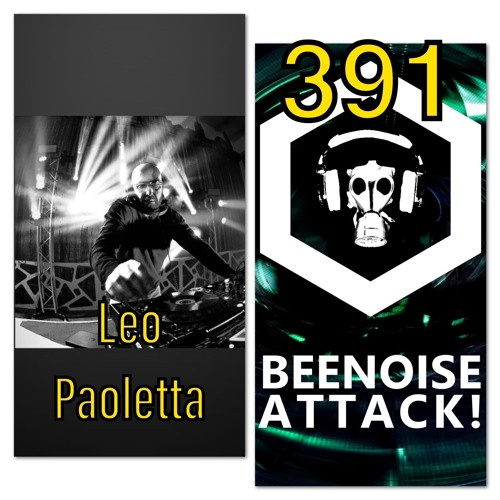 Beenoise Attack Episode 391 With Leo Paoletta