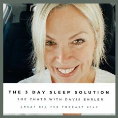 Davis Ehrler, The 3 Day Sleep Solution