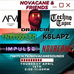 Novacane & Friends Live Stream Set (4/15/21)