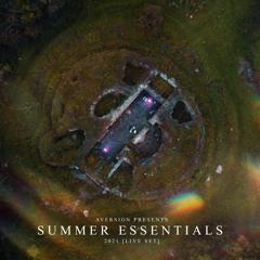 AVERSION | SUMMER ESSENTIALS 2021 | OFFICIAL LIVE SET