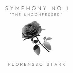 Symphony No. 1: The Unconfessed, I. Allegro
