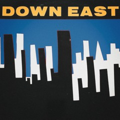 down east (NEW BEATTAPE OUT NOW ON BANDCAMP)