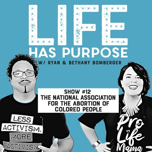 SHOW #12: National Association for the Abortion of Colored People