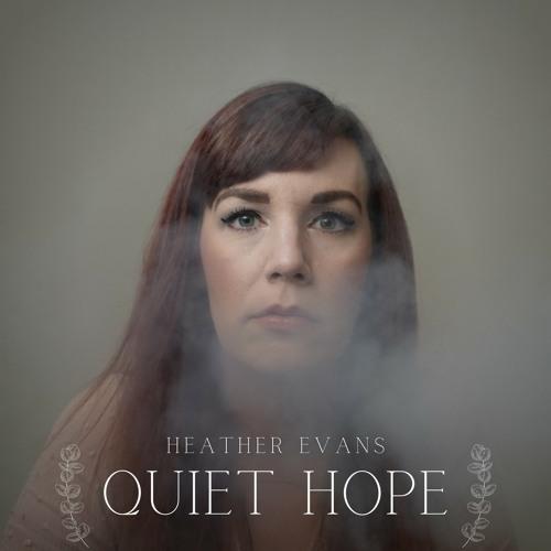 Quiet Hope