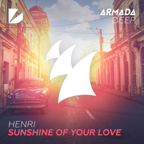 Henri - Sunshine Of Your Love