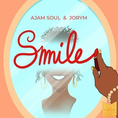 Ajam Soul & Jorym - Smile