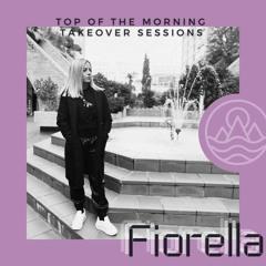 TOTM Takeover Sessions - FIORELLA - Vol. 6