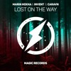 Download Marin Hoxha X Invent - Lost On The Way (ft. Caravn) (Magic Free Release) Mp3
