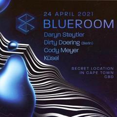 Blueroom Closing Set - Daryn Steyler - 24.04.21