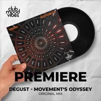PREMIERE: DeGust ─ Movement's Odyssey (Original Mix) [Three Hands Records]
