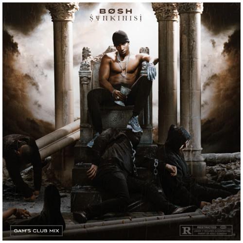 Bosh - Djomb (Gam's Club Mix)