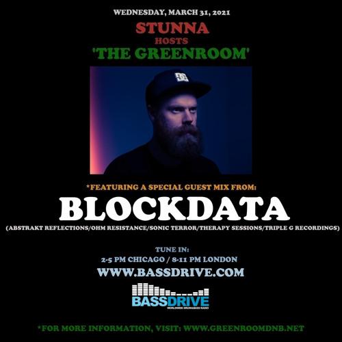 STUNNA - Greenroom DNB Show (Blockdata Guest Mix) (31/03/2021)