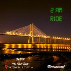 2am Ride