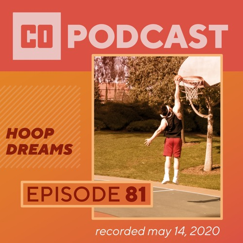 Episode 81:  Hoop Dreams