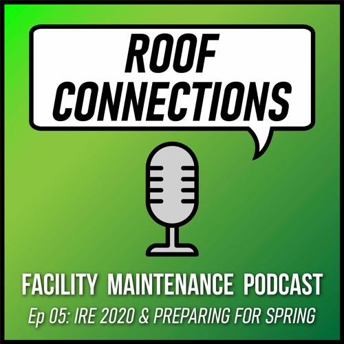 Ep 05: IRE 2020 & Preparing Your Roofing Portfolio for Spring