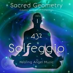 Sacred Geometry - Vol. 1 ~ 432 Hz