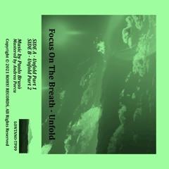 previews. Focus On The Breath - Unfold (Album)   Lᴏɴᴛᴀɴᴏ Series