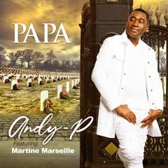 "ANDY P - ""Papa""! (June 2021)"