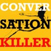 Conversation Killer #006: Steve Sidelnyk - It's A Job, Innit?