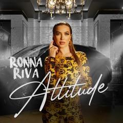 Ronna Riva- Attitude