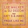 Freak Like Me (feat. Katy B & MNEK) (Radio Edit)