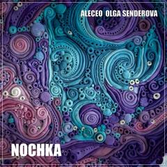 Aleceo, Olga Senderova - Nochka (Bandcamp exclusive prewiev)