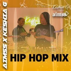 AIMSS X KESHIA G HIP HOP MIX