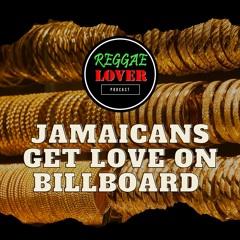 Jamaicans Getting Love on Billboard Charts