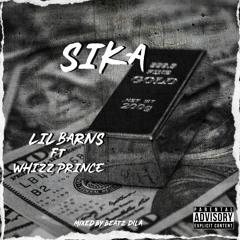 Sika ft. Whizz Prince (Mixed by Beatz Dila)