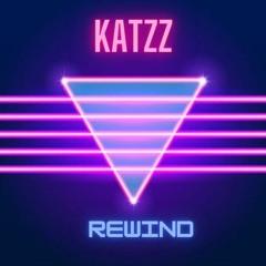 KATZZ - Rewind (Original Mix) [Blanco y Negro Music]