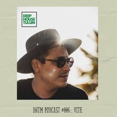 DHTM Podcast 006 - Vite
