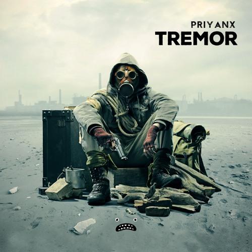 PRIYANX - Tremor [Bass Rebels]