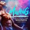 Download Malang Ho Ja Mast Malang Tu By Hit Songs+ Themes Mp3