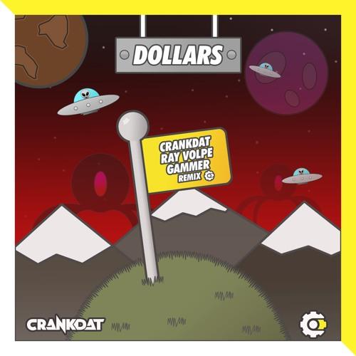 Dollars Crankdat x Ray Volpe x Gammer Remix
