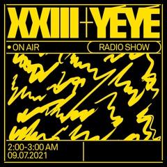 XXIII @ YéYé Rádio - 09/07/2021