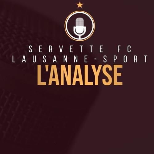Servette FC - Lausanne   L'analyse