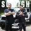 So High (feat. Fredo)