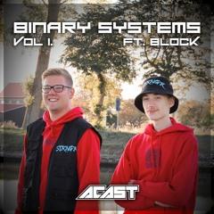 BINARY SYSTEMS :: VOL. 1 (FT. BLOCK)