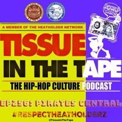 Tissue in The Tape Podcast: EP256: Pirate Central